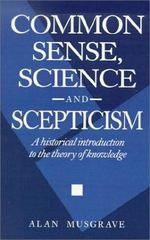 Common Sense, Science and Scepticism 1st Edition 9780521436250 0521436257