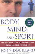Body, Mind, and Sport 0 9780609807897 0609807897