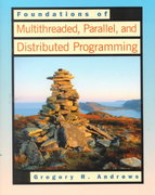 Foundations of Multithreaded, Parallel, and Distributed Programming 1st edition 9780201357523 0201357526