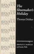 The Shoemakers Holiday 1st Edition 9780719030994 0719030994