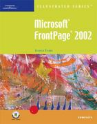 Microsoft FrontPage 2002 � Illustrated Complete 1st edition 9780619045401 061904540X