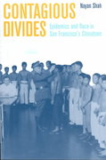 Contagious Divides 1st edition 9780520226296 0520226291