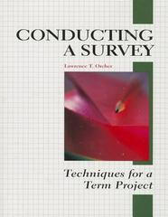 Conducting a Survey 1st Edition 9781884585722 1884585728