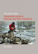 Art Flick's New Streamside Guide to Naturals and Their Imitations 0 9781599211916 1599211912