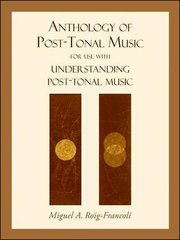 Anthology of Post-Tonal Music 1st edition 9780073325026 0073325023