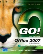 GO! with Office 2007, Introductory 2nd edition 9780132418874 0132418878