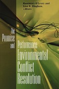 Promise and Performance Of Environmental Conflict Resolution 0 9781891853647 1891853643