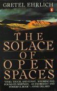 The Solace of Open Spaces 1st Edition 9780140081138 0140081135