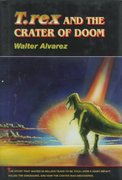 """T. rex"" and the Crater of Doom 1st Edition 9781400847402 1400847400"