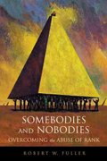 Somebodies and Nobodies 1st Edition 9780865714878 0865714878