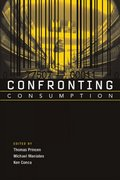 Confronting Consumption 1st Edition 9780262303675 0262303671