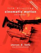 Film Directing: Cinematic Motion 2nd Edition 9780941188906 0941188906