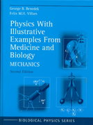 Physics with Illustrative Examples from Medicine and Biology 2nd edition 9780387987699 038798769X