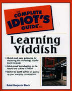 The Complete Idiot's Guide to Learning Yiddish 0 9780028633879 0028633873