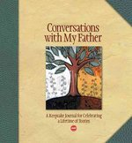 Conversations with My Father 1st edition 9781600590894 1600590896