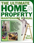 The Ultimate Home and Property Maintenance Manual 1st edition 9780071439305 0071439307