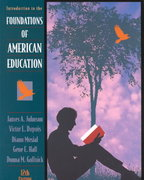 Foundations of American Education 12th edition 9780205323876 0205323871