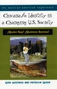 Chicana/o Identity in a Changing U.S. Society 0 9780816522057 0816522057