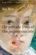 The Private Lives of the Impressionists 1st Edition 9780060545598 0060545593