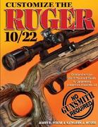 Customize the Ruger 10/22 0 9780896893238 0896893235