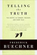 Telling the Truth 1st Edition 9780060611569 0060611561