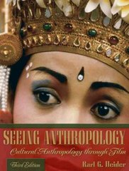 Seeing Anthropology 3rd edition 9780205389124 0205389120