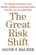 The Great Risk Shift 0 9780195179507 0195179501