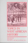 Topics in West African History 2nd Edition 9780582585041 058258504X