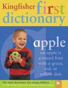 The Kingfisher First Dictionary 0 9780753458075 0753458071