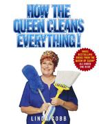 How the Queen Cleans Everything 0 9780743451451 0743451457