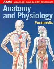 Paramedic: Anatomy & Physiology 1st Edition 9781284020632 1284020630