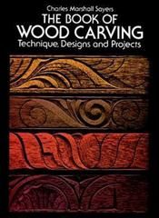 The Book of Wood Carving 2nd edition 9780486236544 0486236544
