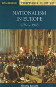 Nationalism in Europe, 1789-1945 0 9780521598712 0521598710