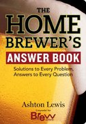 The Home Brewer's Answer Book 0 9781580176750 1580176755
