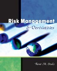 Risk Management and Derivatives 1st edition 9780538861014 0538861010
