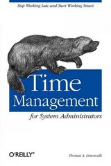 Time Management for System Administrators 1st Edition 9780596007836 0596007833
