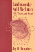 Cardiovascular Solid Mechanics 1st edition 9780387951683 0387951687