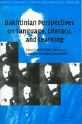 Bakhtinian Perspectives on Language, Literacy and Learning 0 9780521831055 0521831059