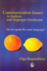 Communication Issues in Autism and Asperger Syndrome 1st Edition 9781846420023 1846420024