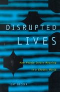 Disrupted Lives 1st edition 9780520209145 0520209141