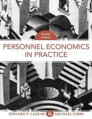 Personnel Economics in Practice 2nd Edition 9780471675921 047167592X