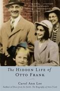 The Hidden Life of Otto Frank 0 9780060520830 0060520833