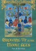 Growing up in the Middle Ages 0 9780786430840 0786430842