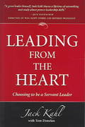 Leading from the Heart 1st Edition 9780975864104 0975864106