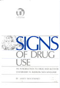 Signs of Drug Use 1st Edition 9780932666048 0932666043