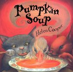Pumpkin Soup 1st Edition 9780374460310 0374460310