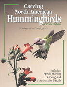 Carving North American Hummingbirds and Their Habitat 0 9781565231337 1565231333
