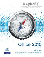 Exploring Microsoft Office 2010, Volume 1 1st edition 9780136122326 0136122329
