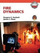 Fire Dynamics with MyFireKit 1st Edition 9780135075883 0135075882