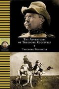 Adventures of Theodore Roosevelt 0 9780792293460 0792293460